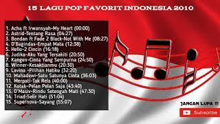 15  LAGU POP FAVORIT INDONESIA 2010