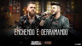 Baixar Zé Neto e Cristiano - ENCHENDO E DERRAMANDO - EP Acústico De Novo