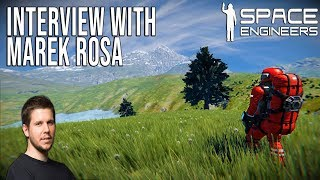 Interview with Marek Rosa - Space Engineers Development / Future of the Game!