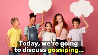 SEL Video Lesson of the Week (week 37) - Gossiping