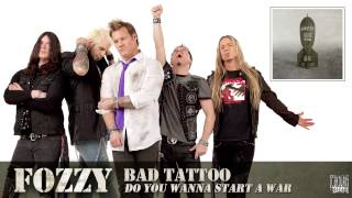 FOZZY - Bad Tattoo (FULL SONG)