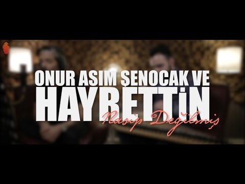 Hayrettin - Nasip Değilmiş (ft. Onur Asım Şenocak)