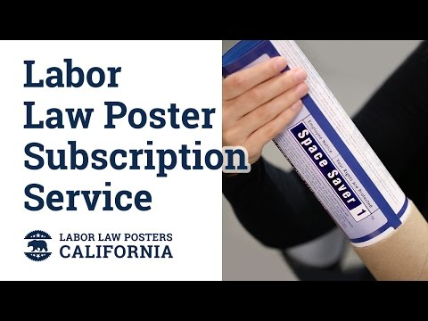 California Labor Law Poster Subscription Service Video
