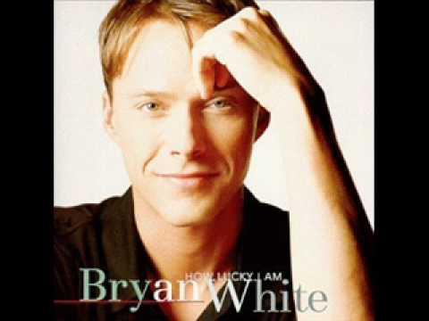 GOD GAVE ME YOU -BRYAN WHITE-