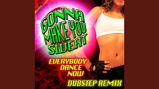 Gonna Make You Sweat (Everybody Dance Now) (Instrumental Version for DJs & Clubs)
