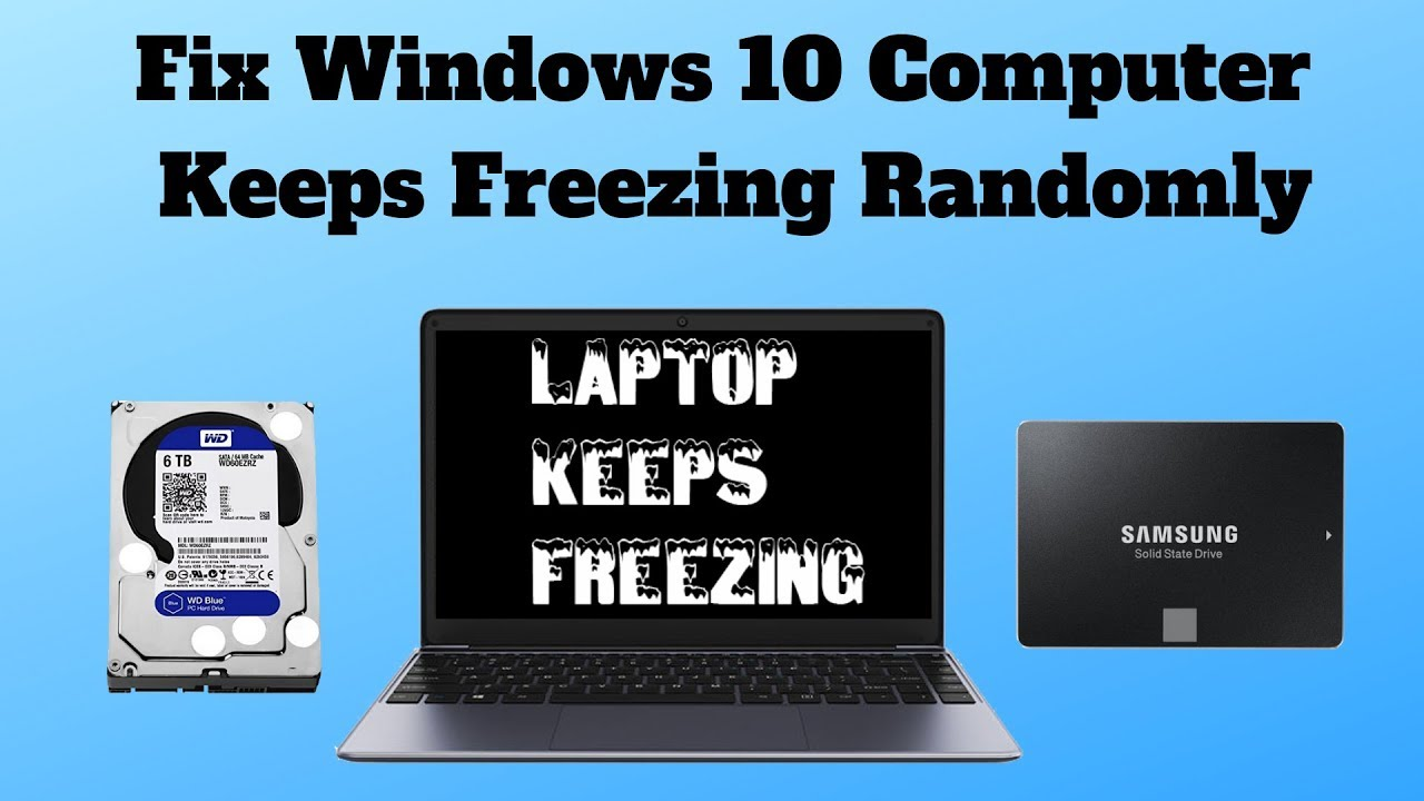 Fix Windows 10 Computer Keeps Freezing Randomly Youtube