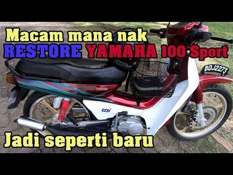 Berapa Kos Restore Yamaha 100 Sport Jadi Baru  Review Oleh Hanyzam Selamat