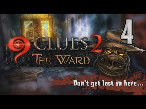 9 Clues 2: The Ward [04] walkthrough w/YourGibs - MEETING GUESTS OF CRAZY WARD