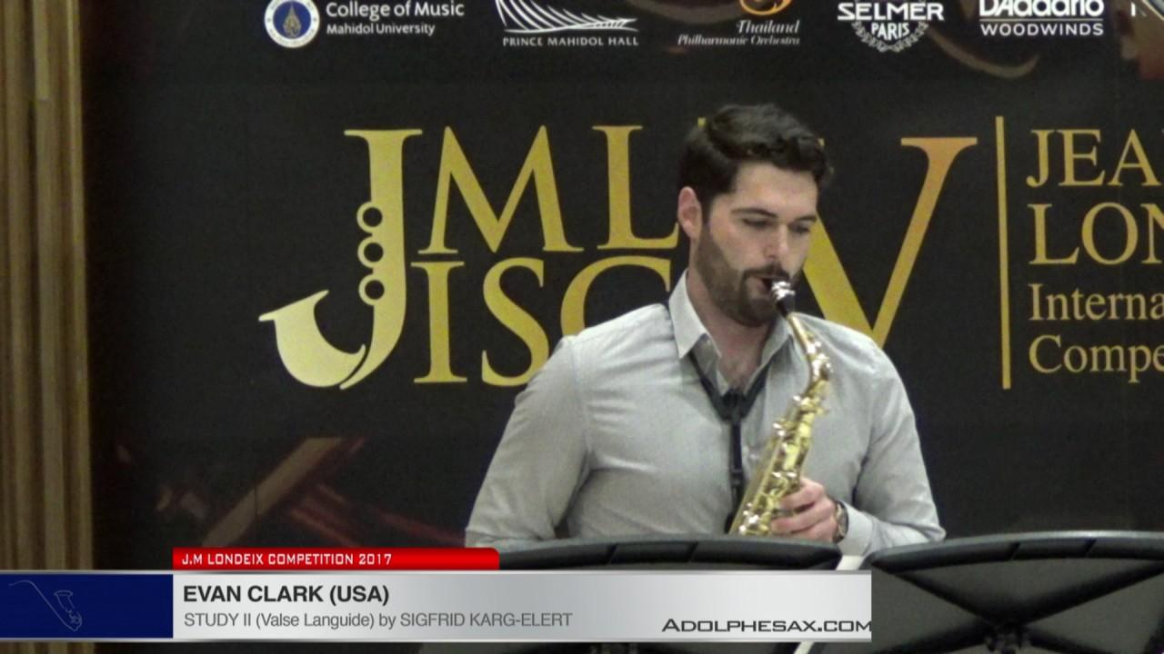 Londeix 2017 - Evan Clark (USA) - II Valse Languide by Sigfrid Karg Elert