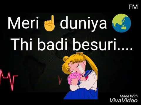 Zindagi Na Paheni Hai Muskaan (o Saiyaan) Female Emotional Whatsapp Status Video