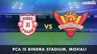 Cricbuzz Live: KXIP vs SRH Pre-match show