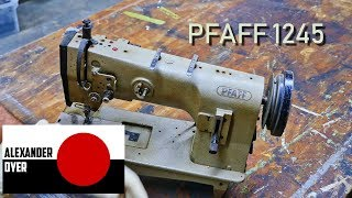 Pfaff 1245 Refurbish Clean Assemble Adjust Thread Sew