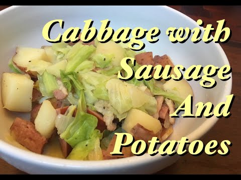Kitchen Of Enders: Cabbage With Sausage And Potatoes