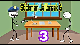 Stickman Jailbreak 6 | All ways to escape /walkthrough Part 3 ( iOS , Android )