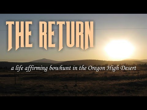THE RETURN: Bowhunting for Central Oregon Bachelor Herd bucks.
