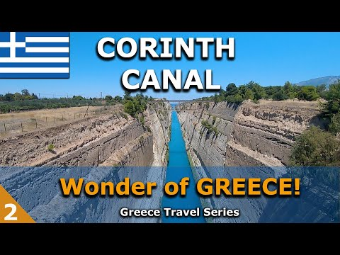 The Famous Corinth Canal | Wonder of GREECE (2)