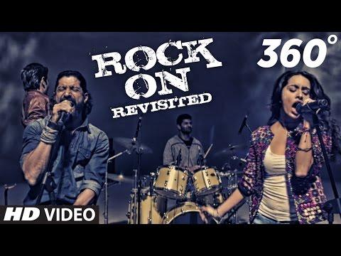 ROCK ON REVISITED 360° Video Song | Rock On 2 | Farhan, Shraddha, Arjun, Purab