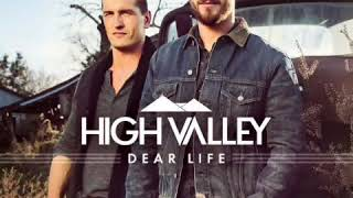 High Valley - She's with Me