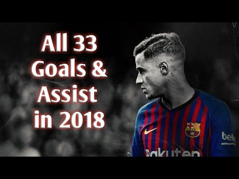 Download Philippe Coutinho • All 33 Goals & Assist in 2018