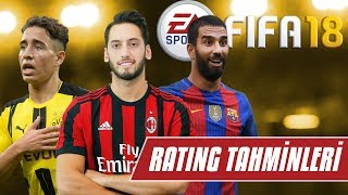 Fifa 18 Türk Yıldızların Rating Tahminleri