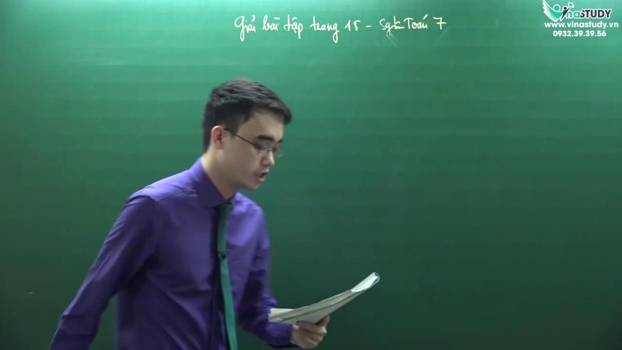 [Toán lớp 7] Giải bài tập trang 15 – Sách giáo khoa Toán 7 tập 1