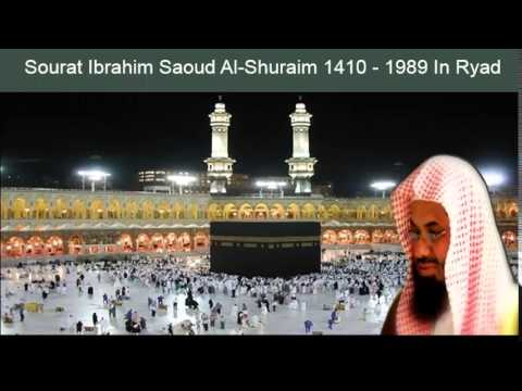 Sourat Ibrahim Saoud Al-Shuraim 1410 - 1989 In Ryad