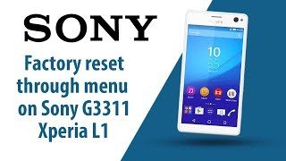 Hard Reset Sony Xperia L1 - Bikeriverside