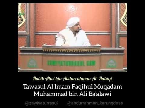 Tawasul Faqihul Muqaddam- Habib Alwi bin Abdurrahman Al Habsyi
