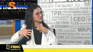 Ông Nguyễn Công Nguyên - Giám đốc phân tích và đầu tư CTCP BETA 16/03/2018 | FBNC