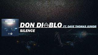 Скачать Don Diablo Silence Ft Dave Thomas Jr Extended Mix