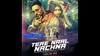 Tere Naal Nachna - Badshah,Sunanda Sharma mp3 song