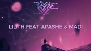 Play Lilith (feat. Apashe & Madi)