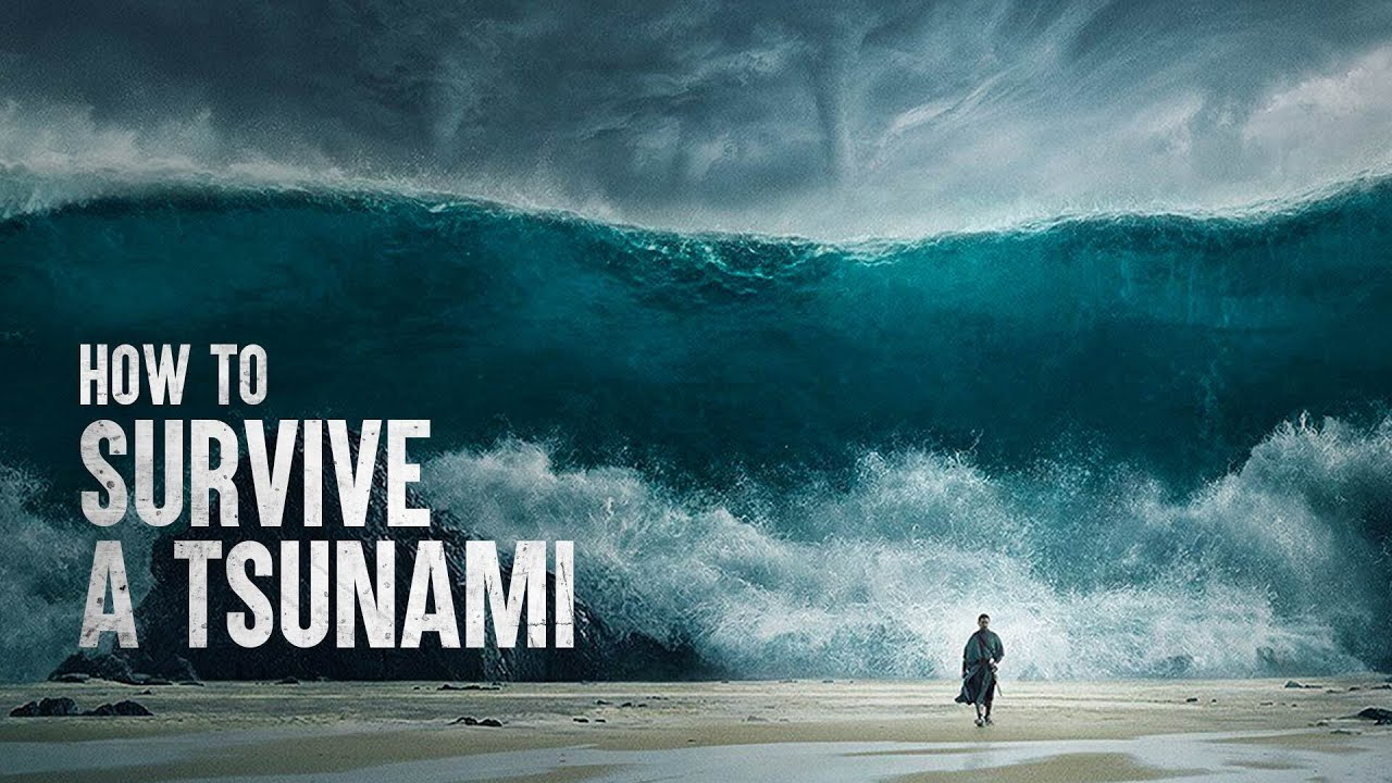 How To Survive A Tsunami According To Science Youtube