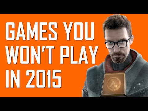 14 games you won't play in 2015