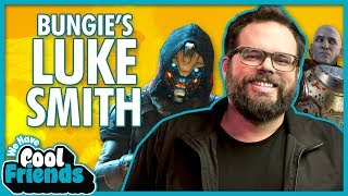 Destiny 2's Luke Smith Interview - We Have Cool Friends