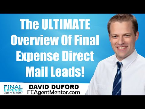 Final Expense Direct Mail Leads - The ULTIMATE Overview
