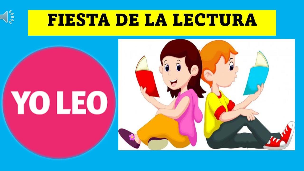 "FIESTA DE LA LECTURA  ""YO LEO""  Y DRAMATIZO"""
