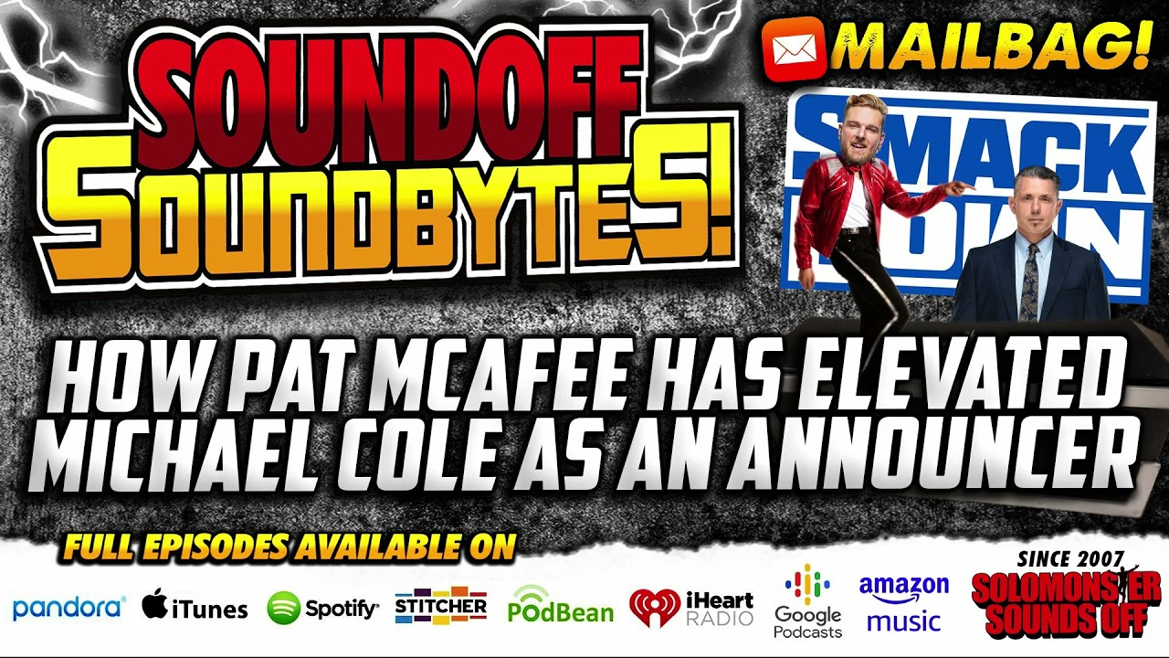 How Pat McAfee Has ELEVATED Michael Cole As An Announcer (Mailbag Q&A)