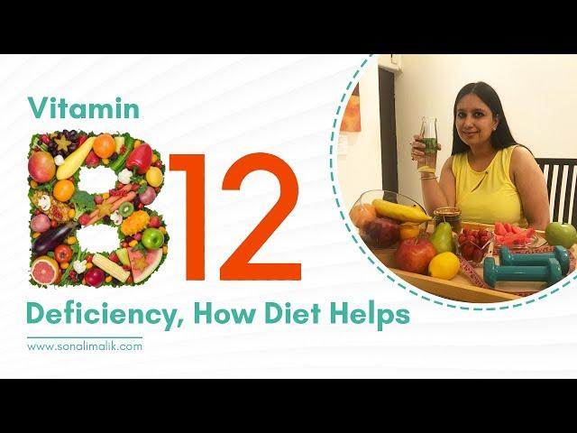 Vitamin B12 Deficiency, Symptoms and Diet