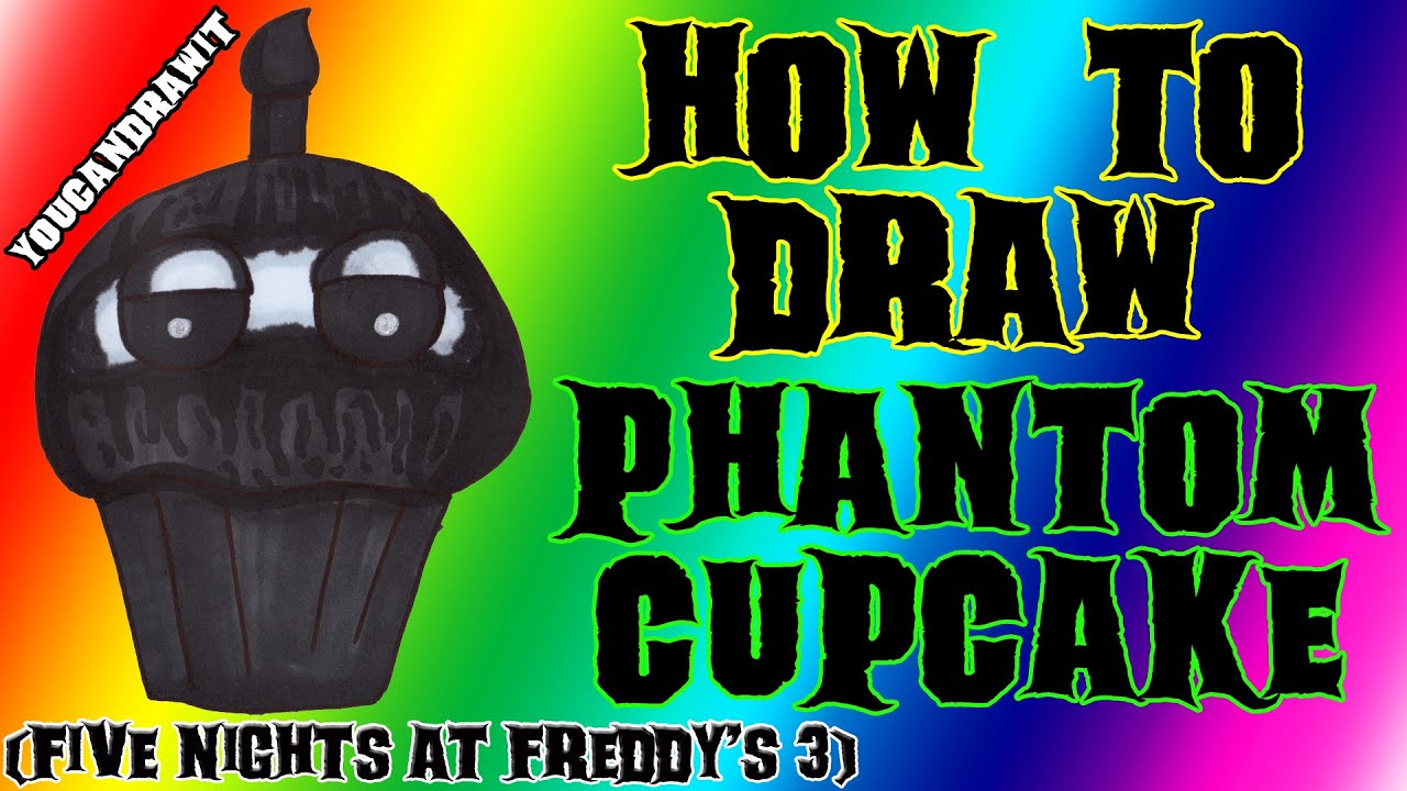 how to draw phantom cupcake from five nights at freddy s 3