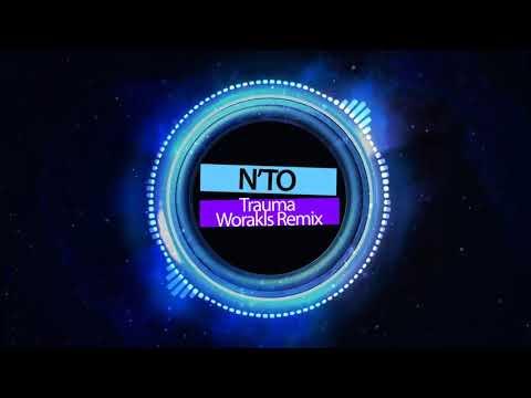 N'to. Trauma (Worakls Remix)