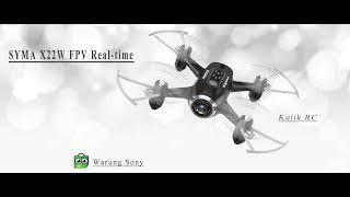 UNBOXING Syma X22w FPV Real-Time