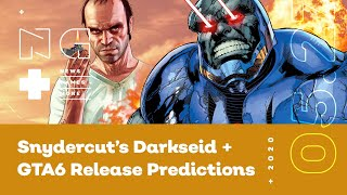 IGN News Live: Zack Snyder Reveals Darkseid + GTA 6 By 2024? - 05/27/2020
