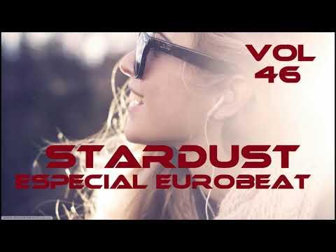 STARDUST VOL 46 ESPECIAL EUROBEAT