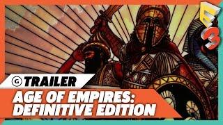 Age of Empires Definitive Edition Reveal Trailer   E3 2017 PC Gaming Show