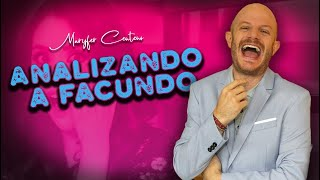 ANALIZANDO A FACUNDO I MaryFer Centeno