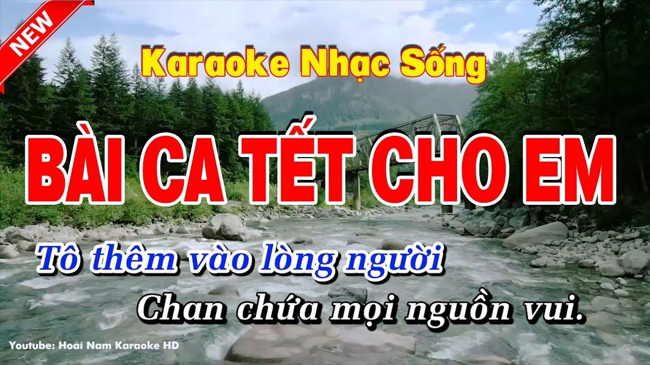 Karaoke Bài Ca Tết Cho Em – Hoài Nam Karaoke HD