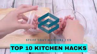 Top 10 Amazing Kitchen Hacks, Stuff That Matters