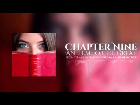 Chapter Nine - Anthem For The Great