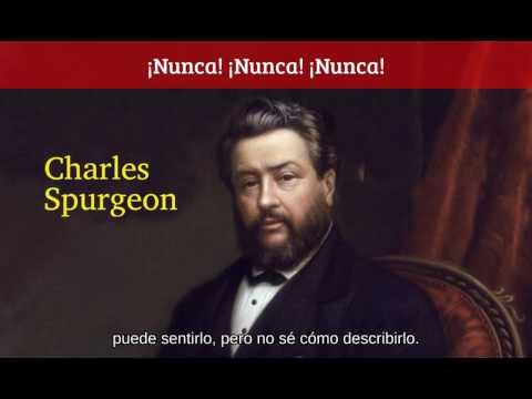 Nunca te dejaré ni te desampararé - Charles Spurgeon